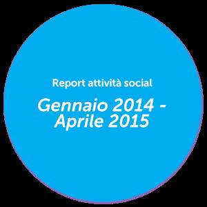 Report Gennaio 2014 - Aprile 2015