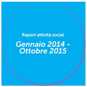 Report Gennaio 2014 - Ottobre 2015